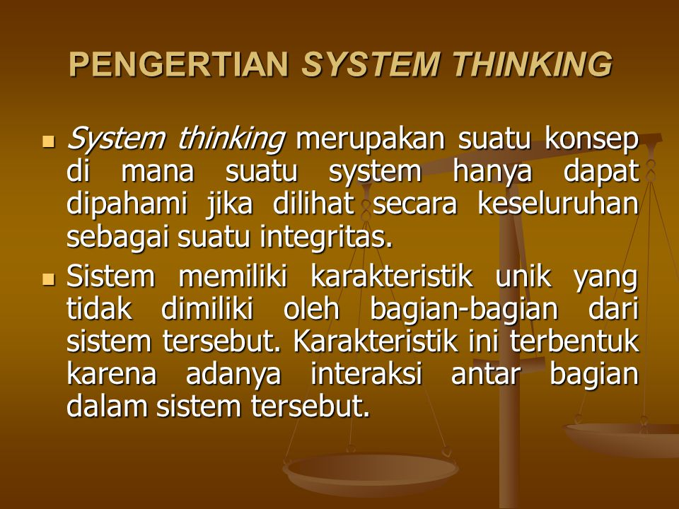 PENGERTIAN SYSTEM THINKING