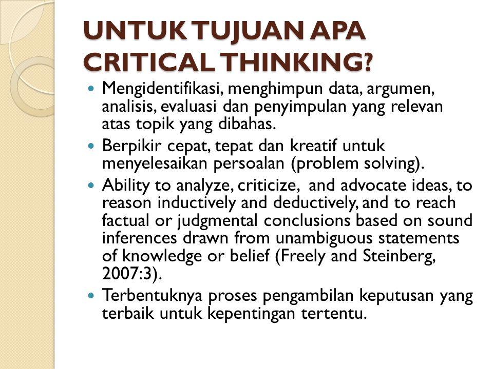 UNTUK TUJUAN APA CRITICAL THINKING