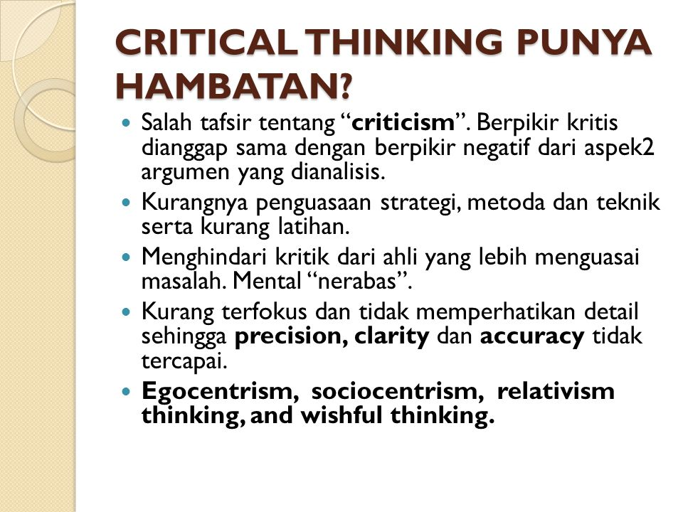 CRITICAL THINKING PUNYA HAMBATAN