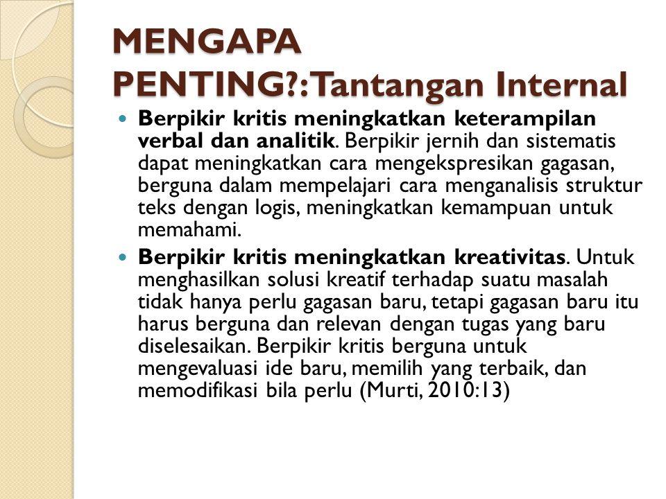 MENGAPA PENTING :Tantangan Internal