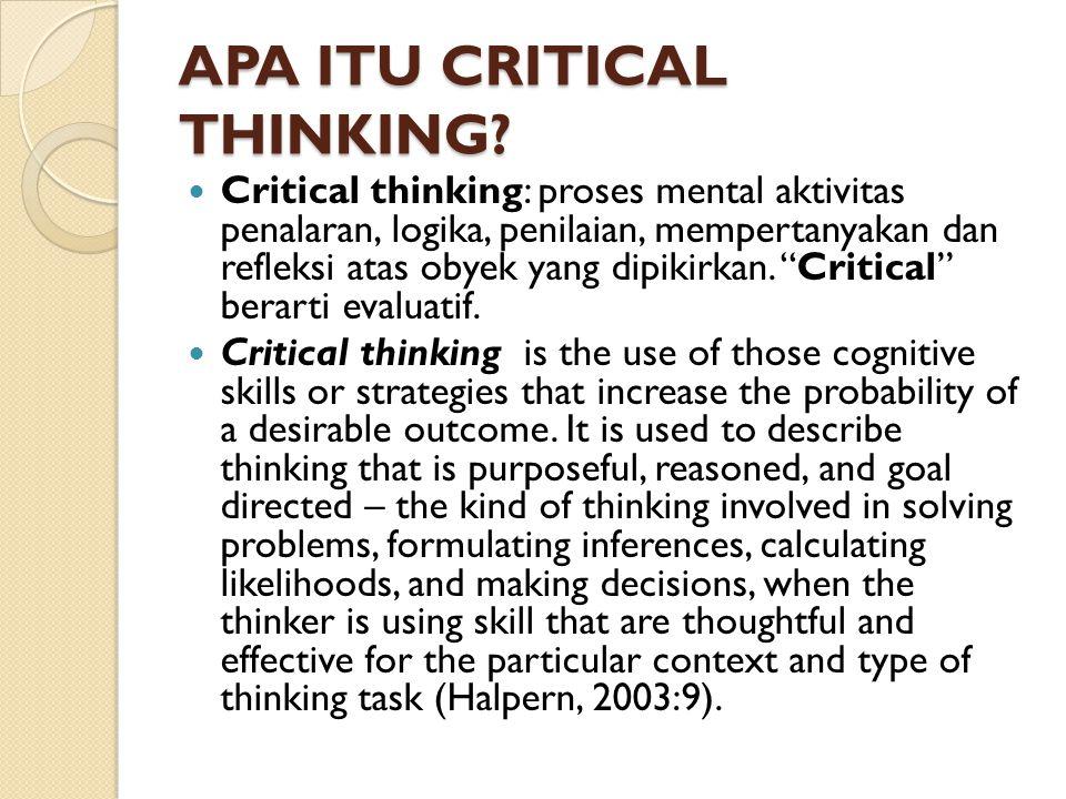 APA ITU CRITICAL THINKING