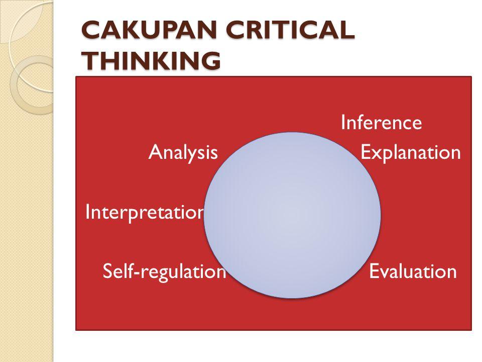 CAKUPAN CRITICAL THINKING