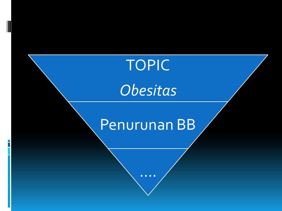 Obesitas TOPIC Penurunan BB ….