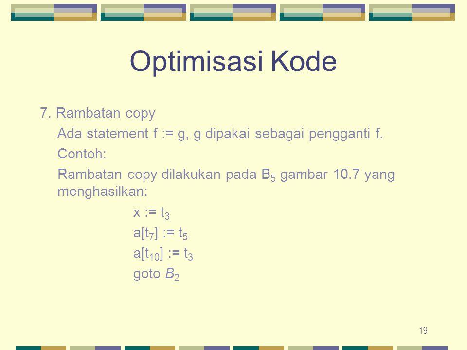 Optimisasi Kode 7. Rambatan copy