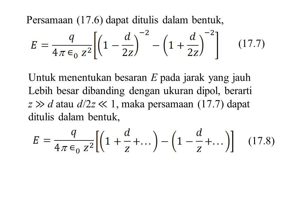 Persamaan (17.6) dapat ditulis dalam bentuk,