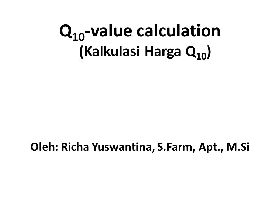 Q10-value calculation (Kalkulasi Harga Q10)