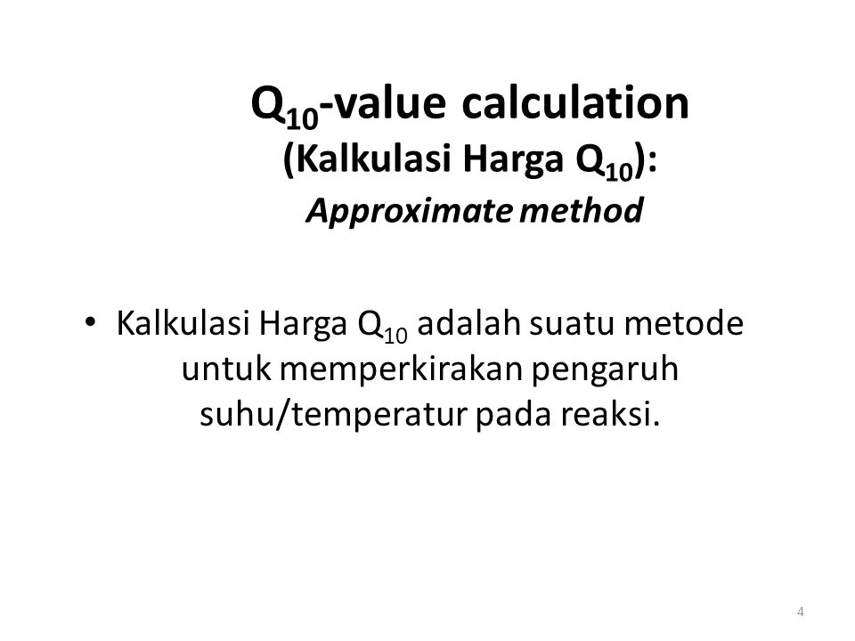 Q10-value calculation (Kalkulasi Harga Q10): Approximate method