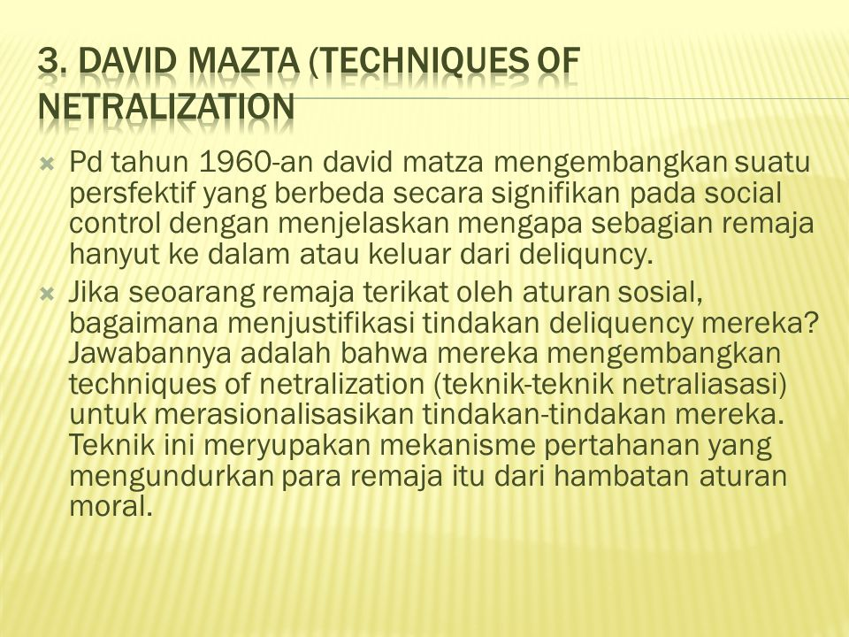 3. David Mazta (Techniques of Netralization