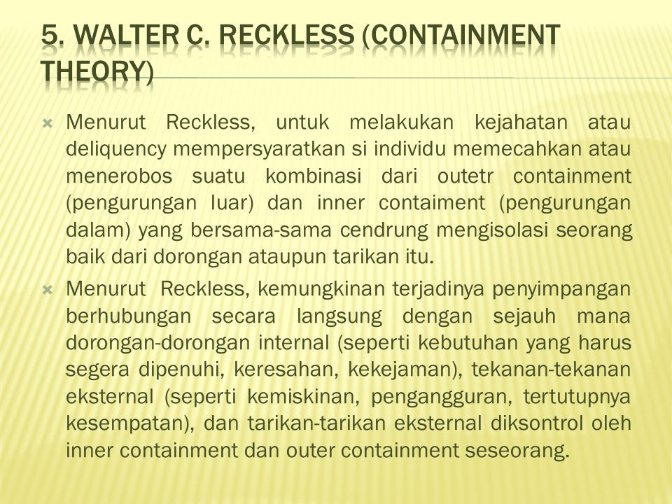 5. Walter C. Reckless (Containment Theory)