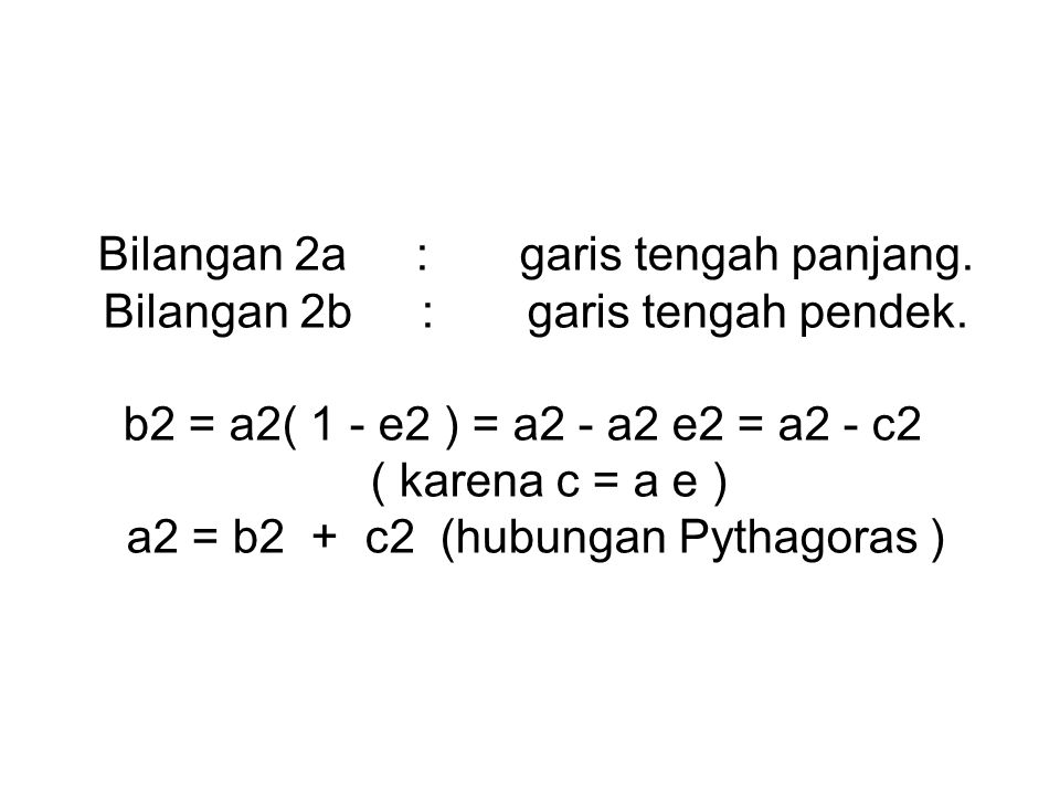 Bilangan 2a : garis tengah panjang. Bilangan 2b : garis tengah pendek.