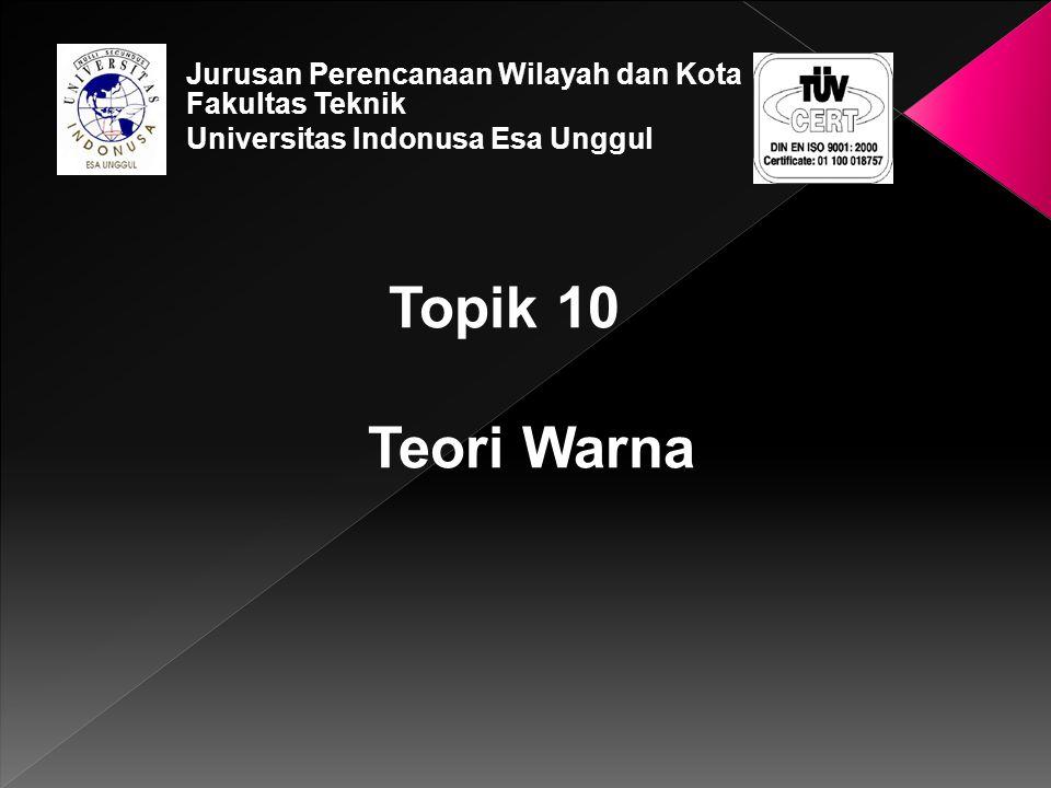 Jurusan Perencanaan Wilayah dan Kota Fakultas Teknik Universitas Indonusa Esa Unggul
