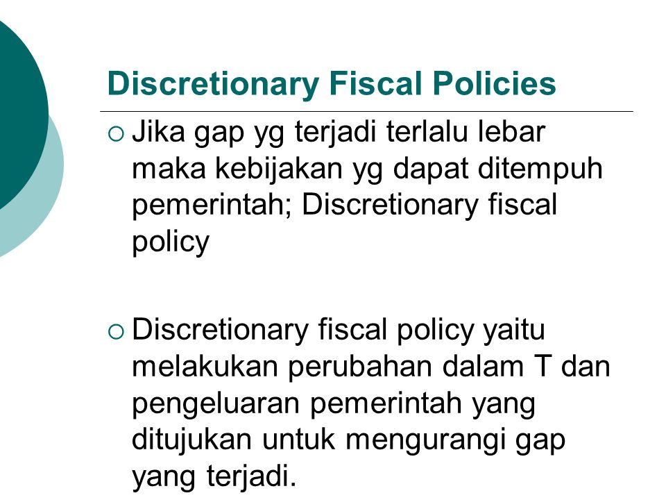 Discretionary Fiscal Policies
