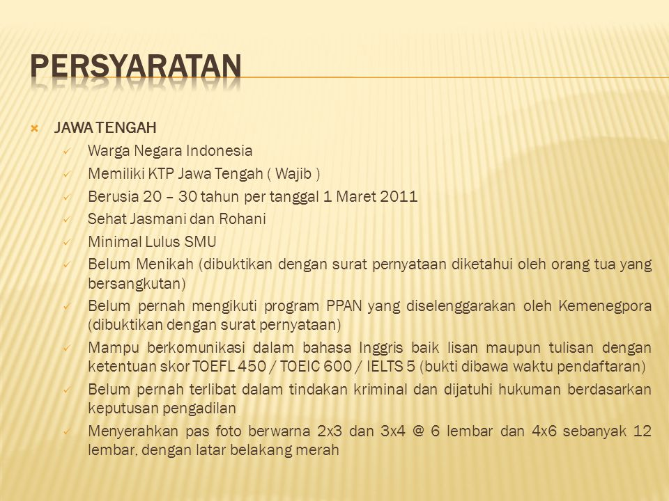 PERSYARATAN JAWA TENGAH Warga Negara Indonesia