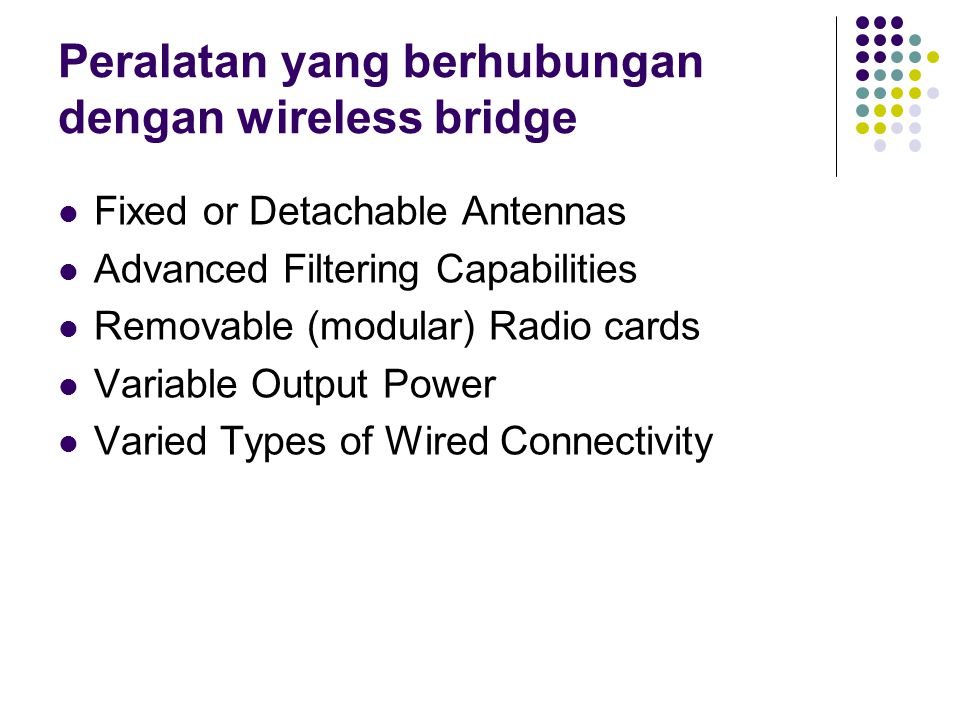 Peralatan yang berhubungan dengan wireless bridge