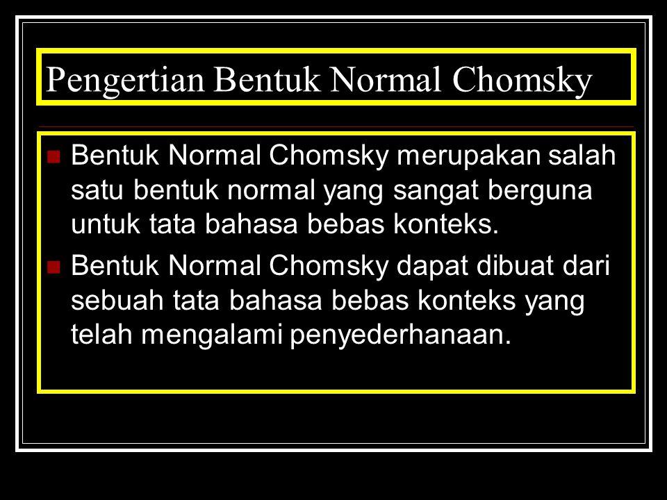 Pengertian Bentuk Normal Chomsky