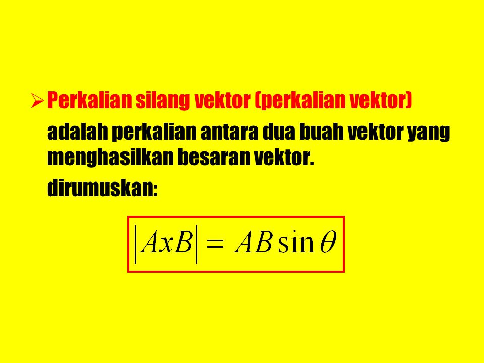 Perkalian silang vektor (perkalian vektor)