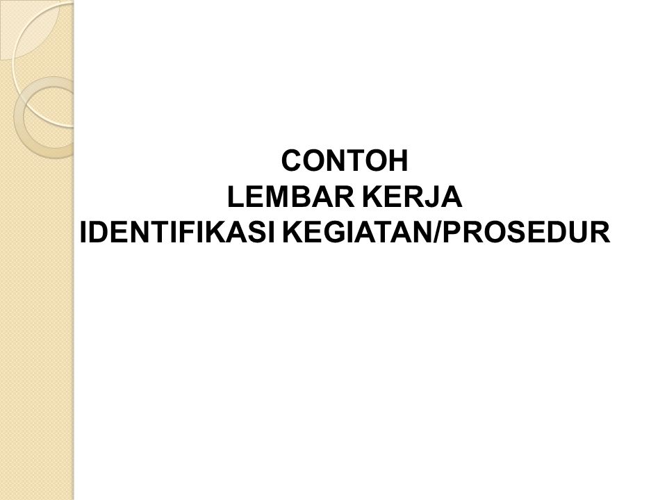 IDENTIFIKASI KEGIATAN/PROSEDUR