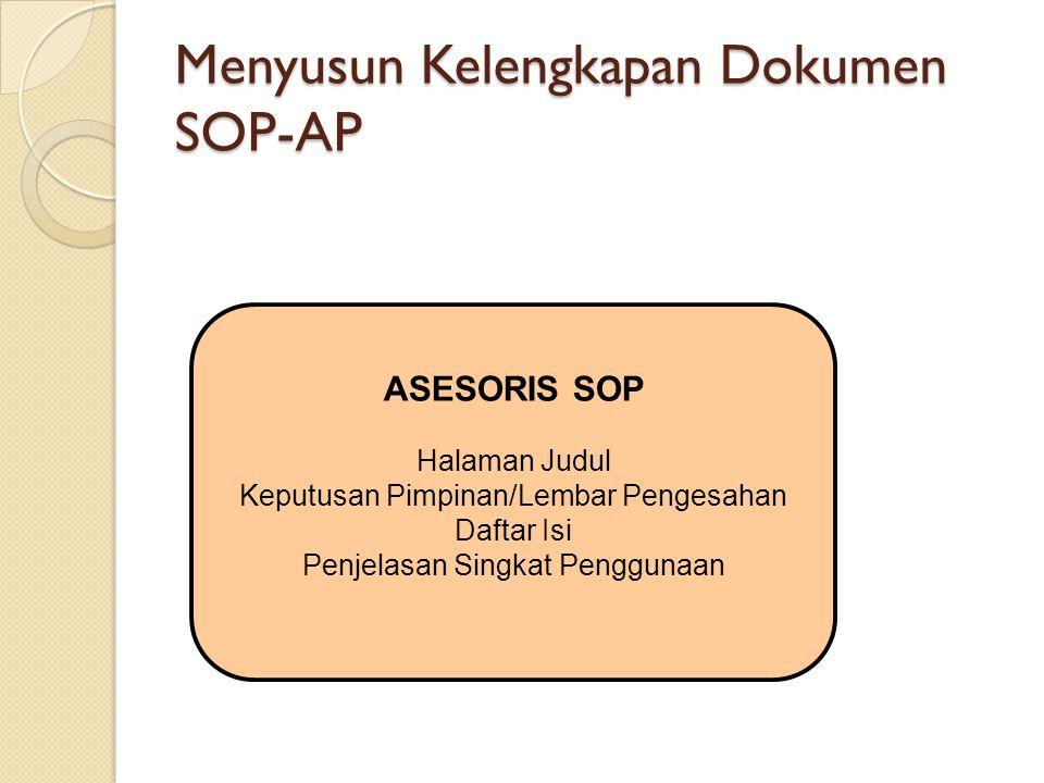 Menyusun Kelengkapan Dokumen SOP-AP