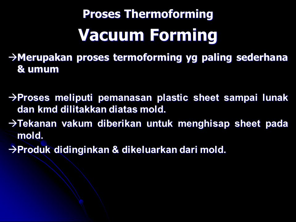 Proses Thermoforming Vacuum Forming