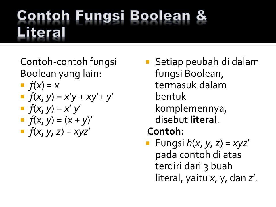 Contoh Fungsi Boolean & Literal