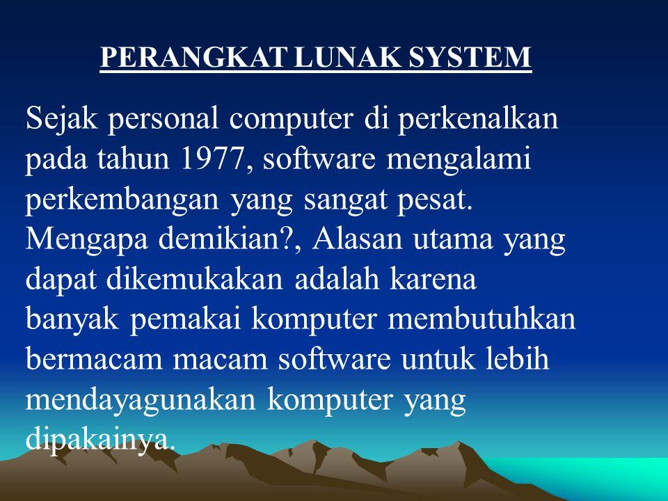 PERANGKAT LUNAK SYSTEM