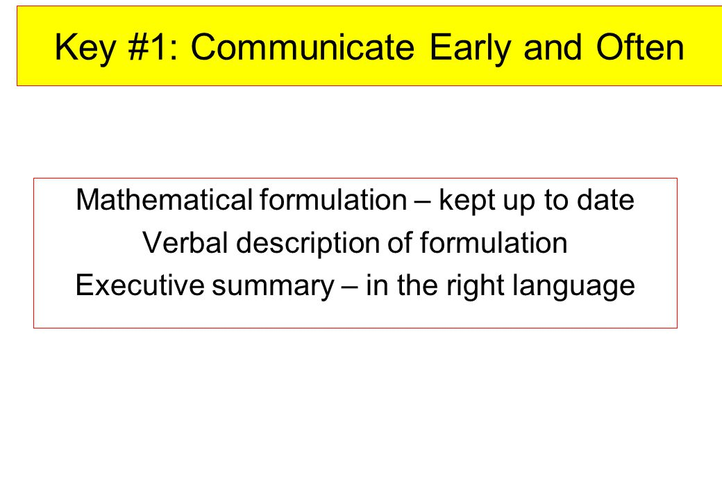 Key #1: Communicate Early and Often