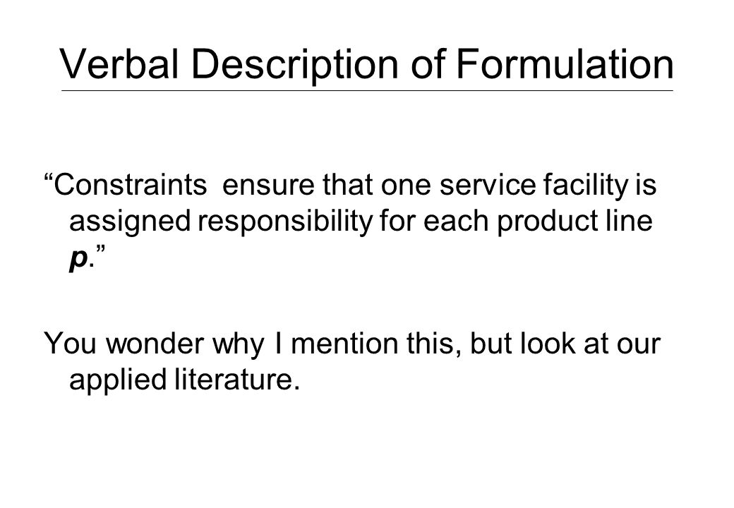 Verbal Description of Formulation