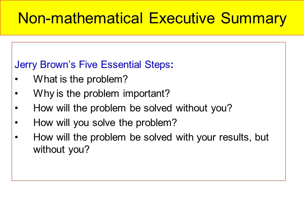 Non-mathematical Executive Summary