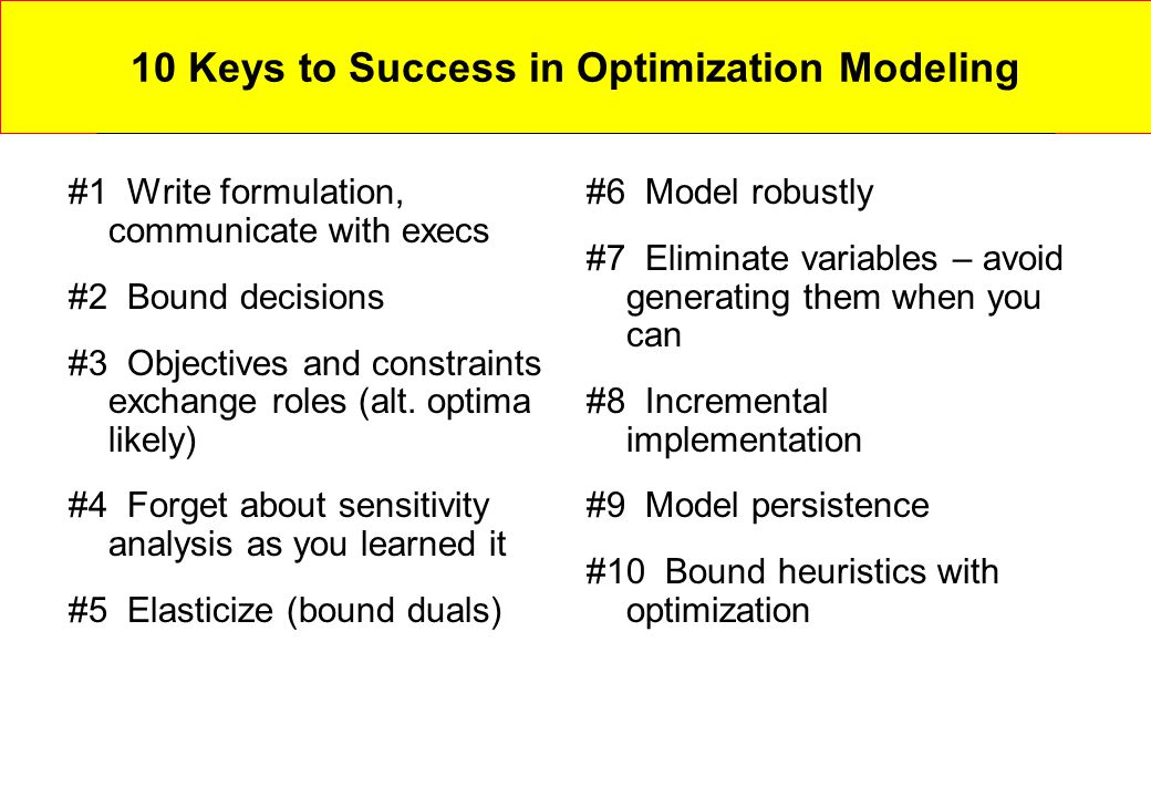 10 Keys to Success in Optimization Modeling