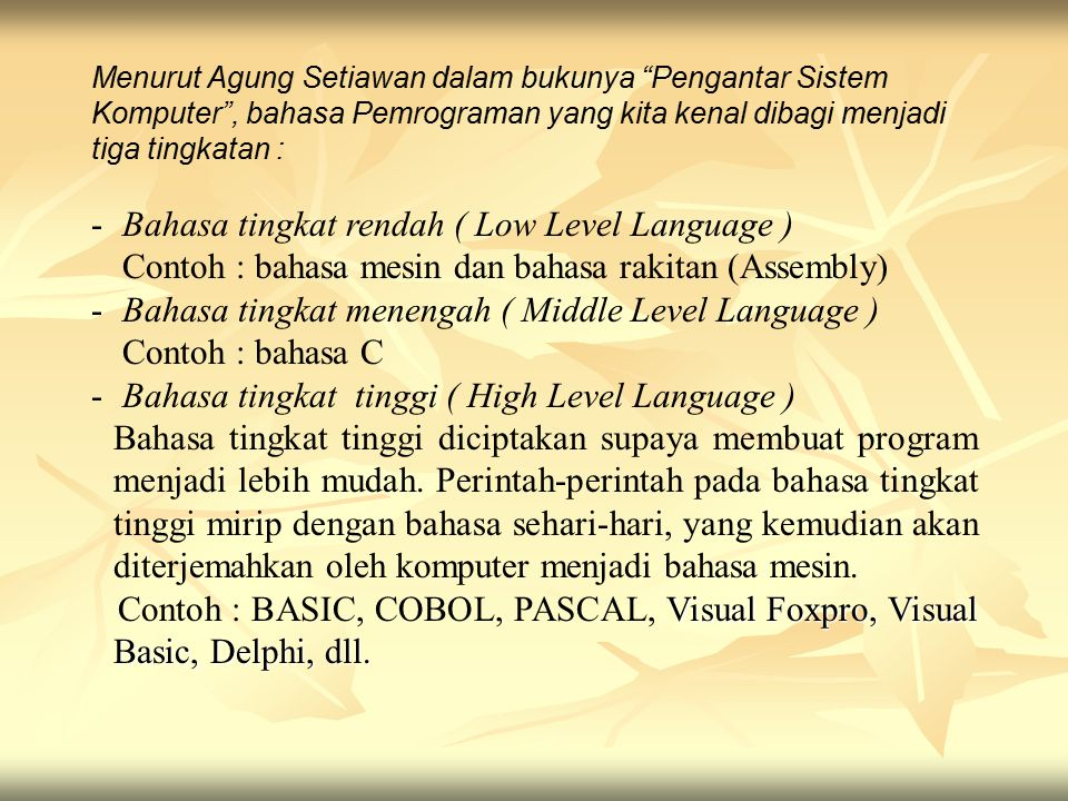 Bahasa tingkat rendah ( Low Level Language )