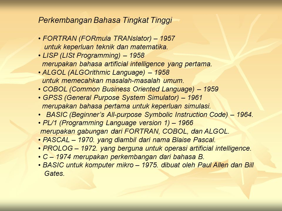 Perkembangan Bahasa Tingkat Tinggi