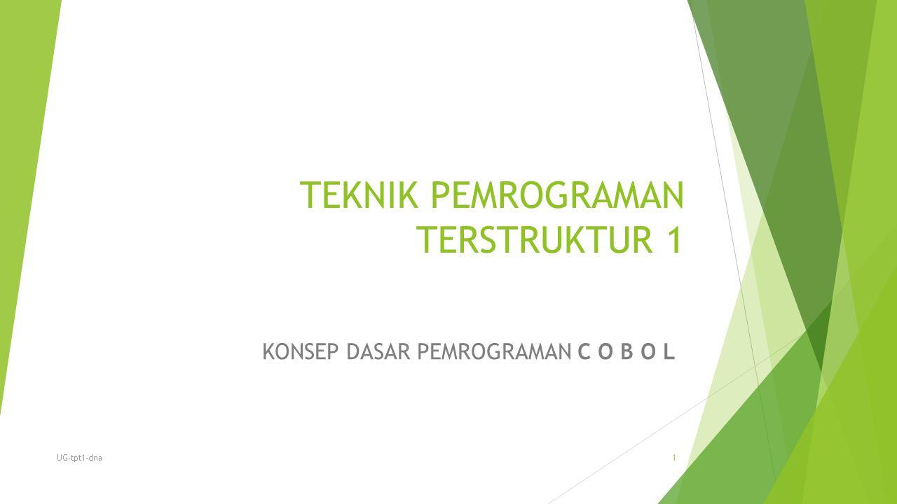 TEKNIK PEMROGRAMAN TERSTRUKTUR 1