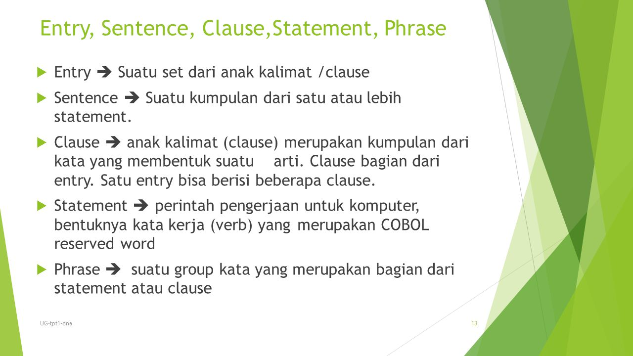 Entry, Sentence, Clause,Statement, Phrase