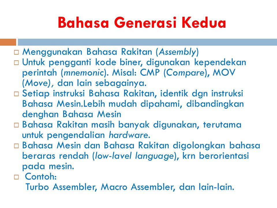 Bahasa Generasi Kedua Menggunakan Bahasa Rakitan (Assembly)