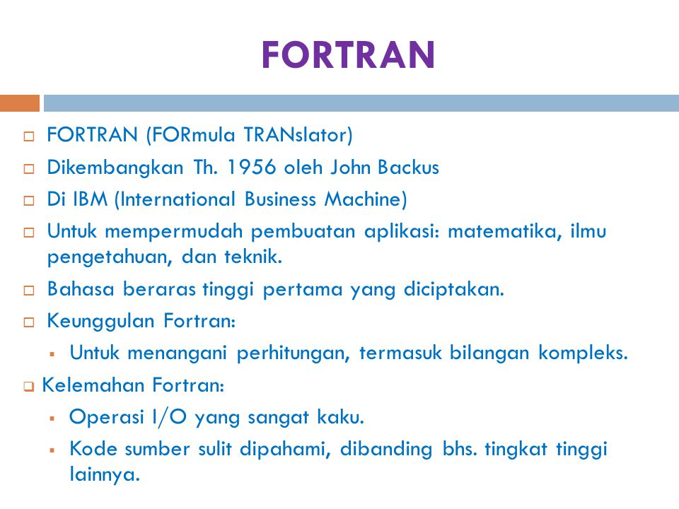 FORTRAN FORTRAN (FORmula TRANslator)