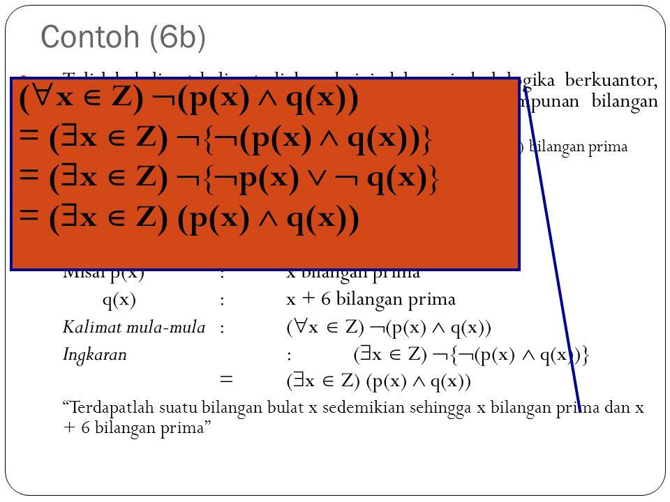 = (x  Z) {(p(x)  q(x))} = (x  Z) {p(x)   q(x)}