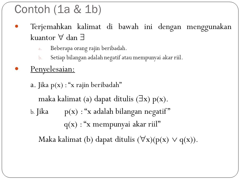 a. Jika p(x) : x rajin beribadah