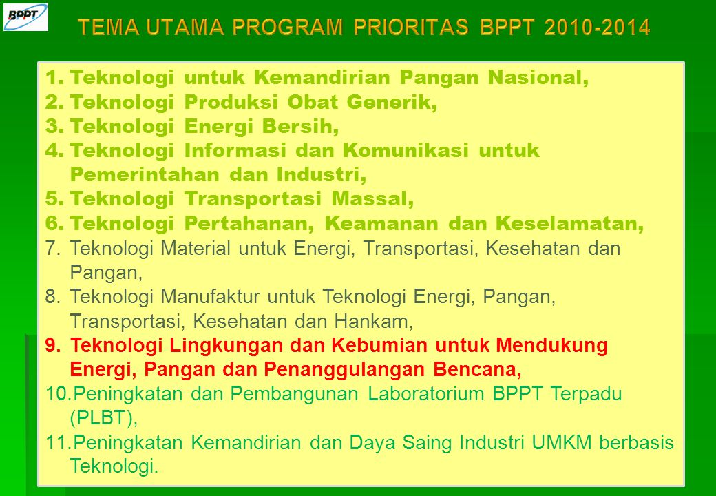 TEMA UTAMA PROGRAM PRIORITAS BPPT 2010-2014