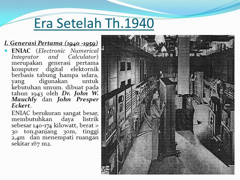 Era Setelah Th.1940 I. Generasi Pertama (1940 -1959)