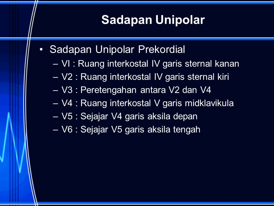 Sadapan Unipolar Sadapan Unipolar Prekordial