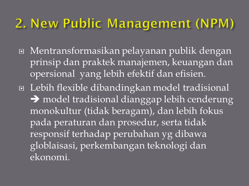 2. New Public Management (NPM)