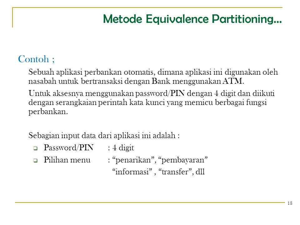 Metode Equivalence Partitioning...