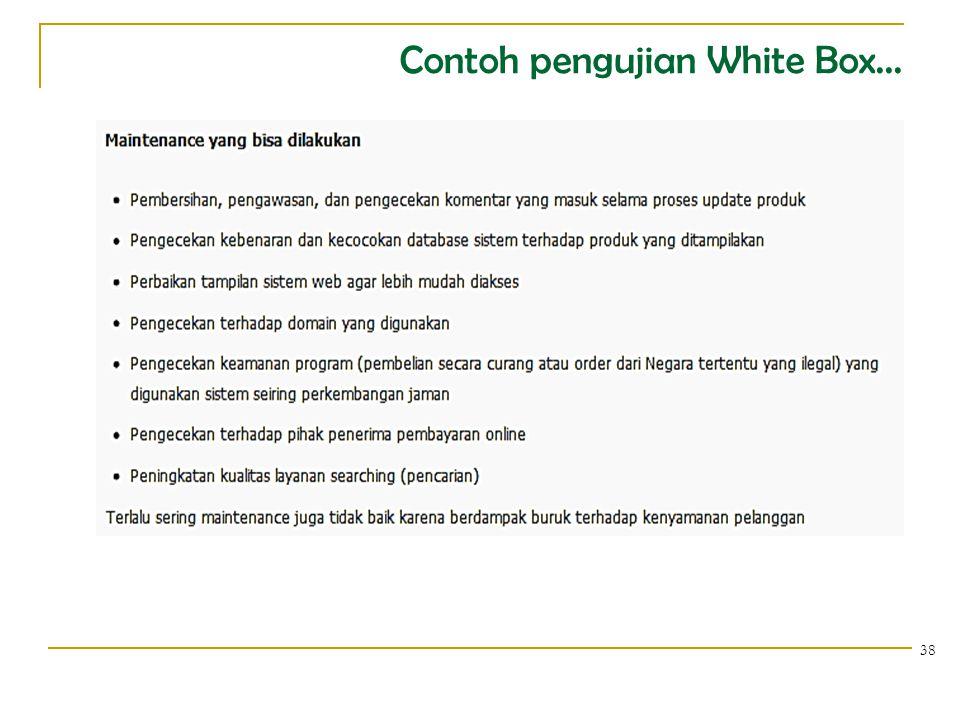 Contoh pengujian White Box...
