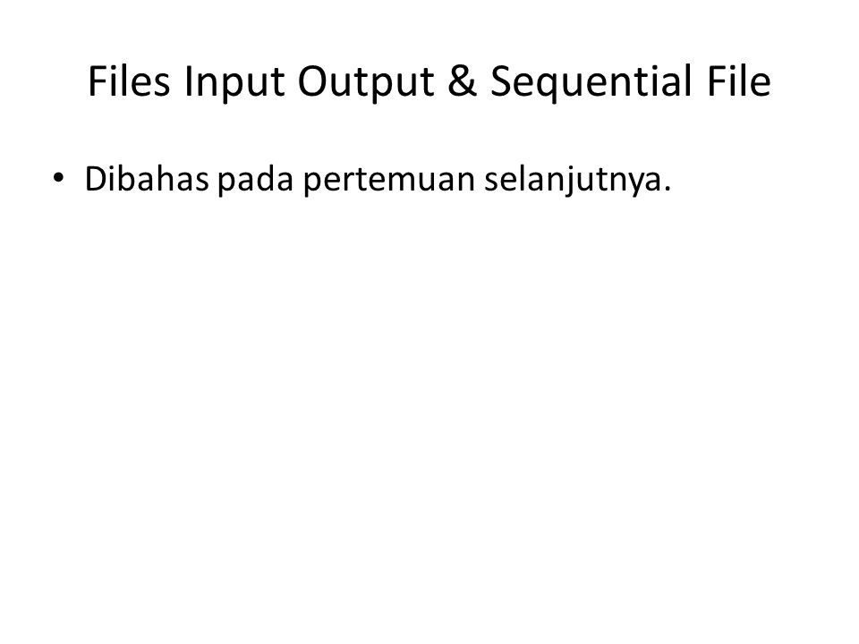Files Input Output & Sequential File