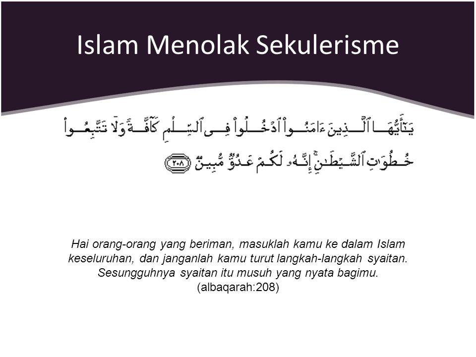 Islam Menolak Sekulerisme