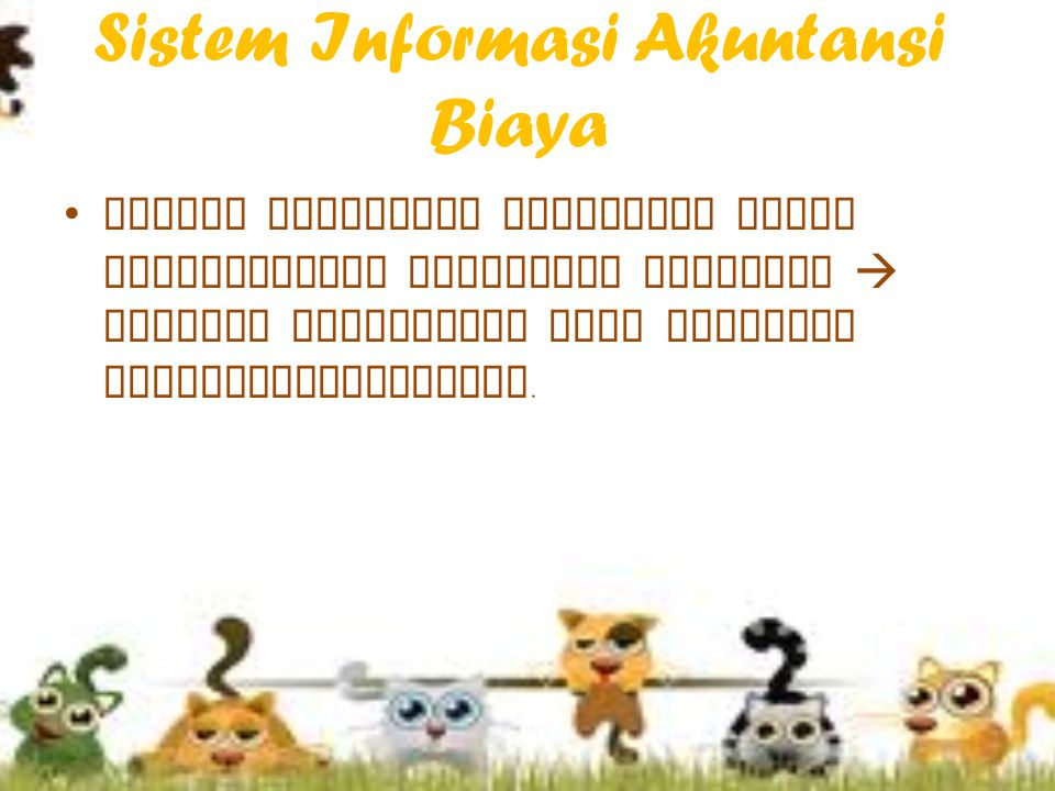 Sistem Informasi Akuntansi Biaya