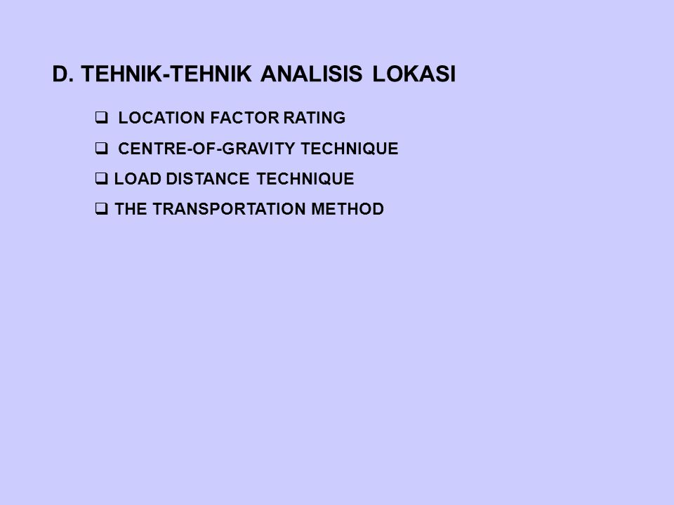 D. TEHNIK-TEHNIK ANALISIS LOKASI
