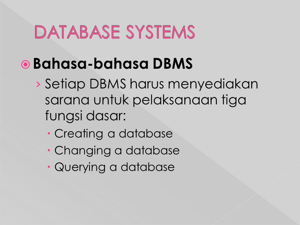 DATABASE SYSTEMS Bahasa-bahasa DBMS