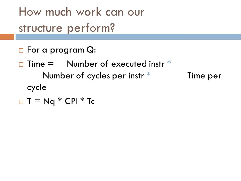 How much work can our structure perform