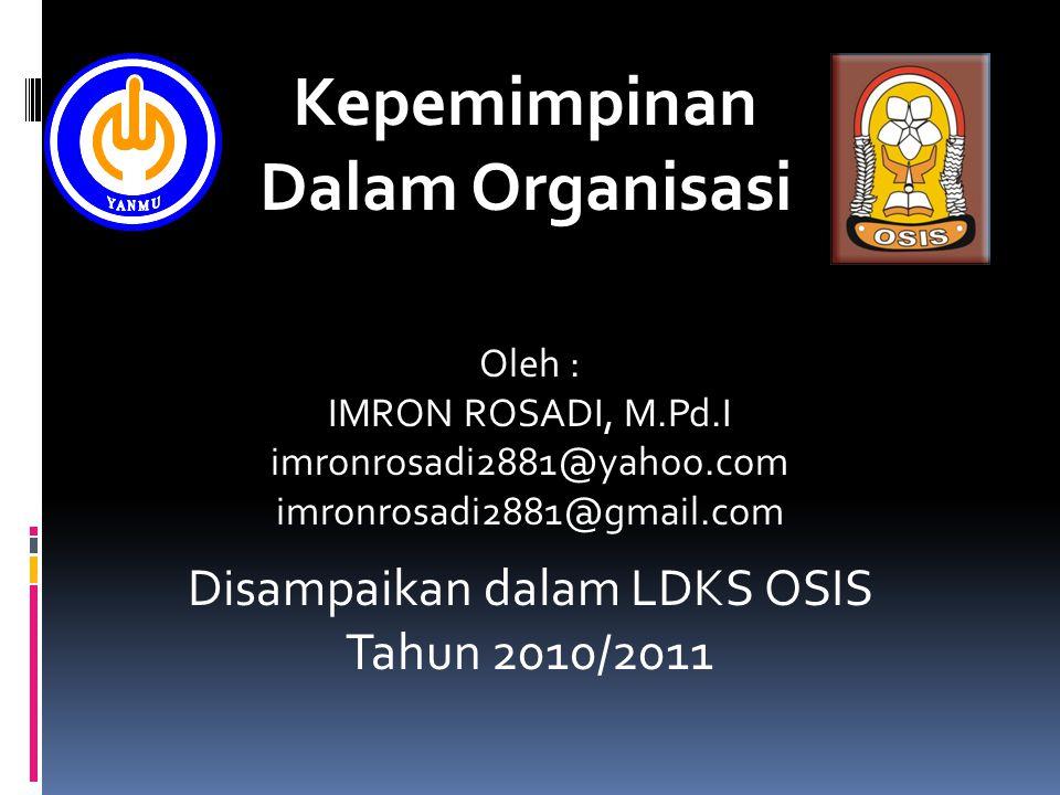 Disampaikan dalam LDKS OSIS